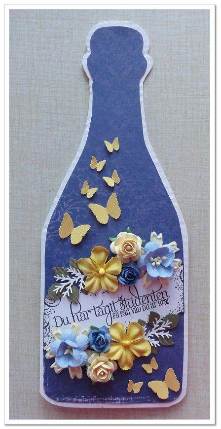 Graduation bottle card by DT Malin   http://blog.pysseldags.com/2012/04/student.html http://shop.pysseldags.se