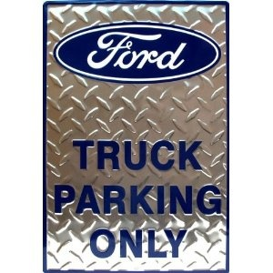 Tin Sign Ford Truck Parking