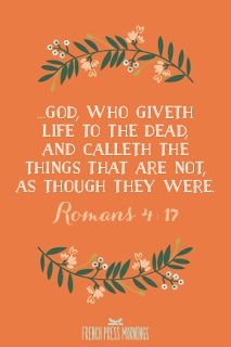French Press Mornings Print - Romans 4:17 Print #encouragingwednesdays #fcwednesdaywisdom #quotes