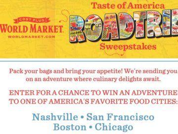 Cost Plus World Market Taste of America Roadtrip Sweepstakes
