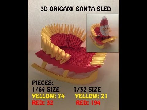 3D ORIGAMI SLED FOR SANTA CLAUS TUTORIAL :) FOR X-MAS COLLECTION - YouTube