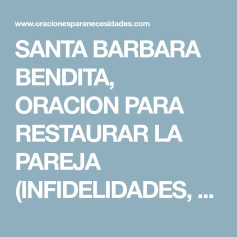 SANTA BARBARA BENDITA, ORACION PARA RESTAURAR LA PAREJA (INFIDELIDADES, CELOS, DISCUSIONES...)