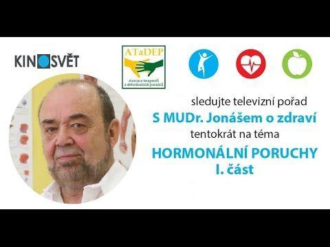 S MUDr. Jonášem o zdraví - 21. díl - Hormonální poruchy I.část