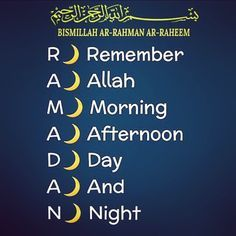 R Remember  A Allah  M Morning  A Afternoon  D Day  A And  N Night