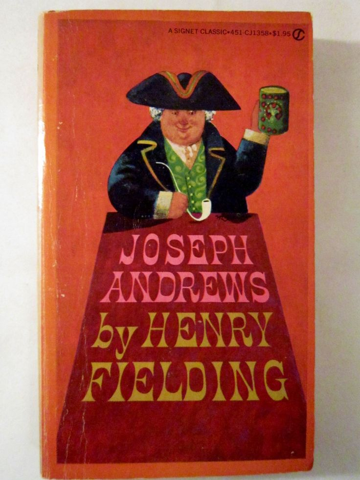 Joseph Andrews by Henry Fielding 1979 Signet Classic.  This is a Freebie!  (Choose one Freebie for each book purchased.)   Originally published in 1742.  The History of the Adventures of Joseph Andrews and of his Friend Mr. Abraham Adams was Henry Fielding's first novel.