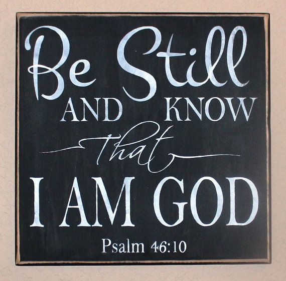 BE STILL and know that I am GOD from Psalm 46 10 by CantonAntiques