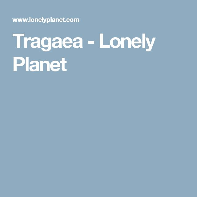 Tragaea - Lonely Planet