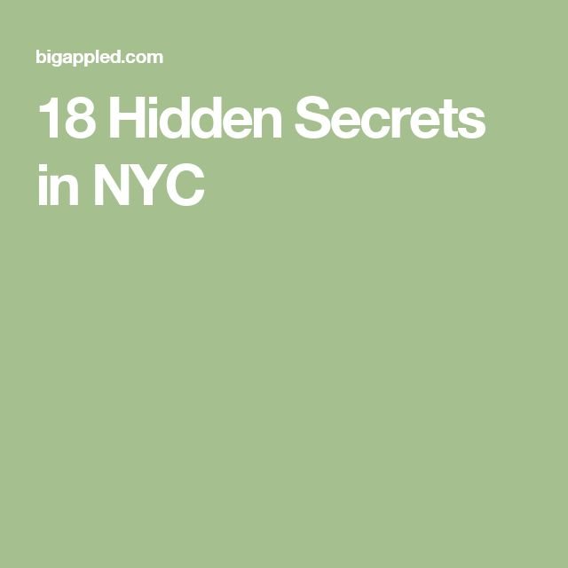 18 Hidden Secrets in NYC