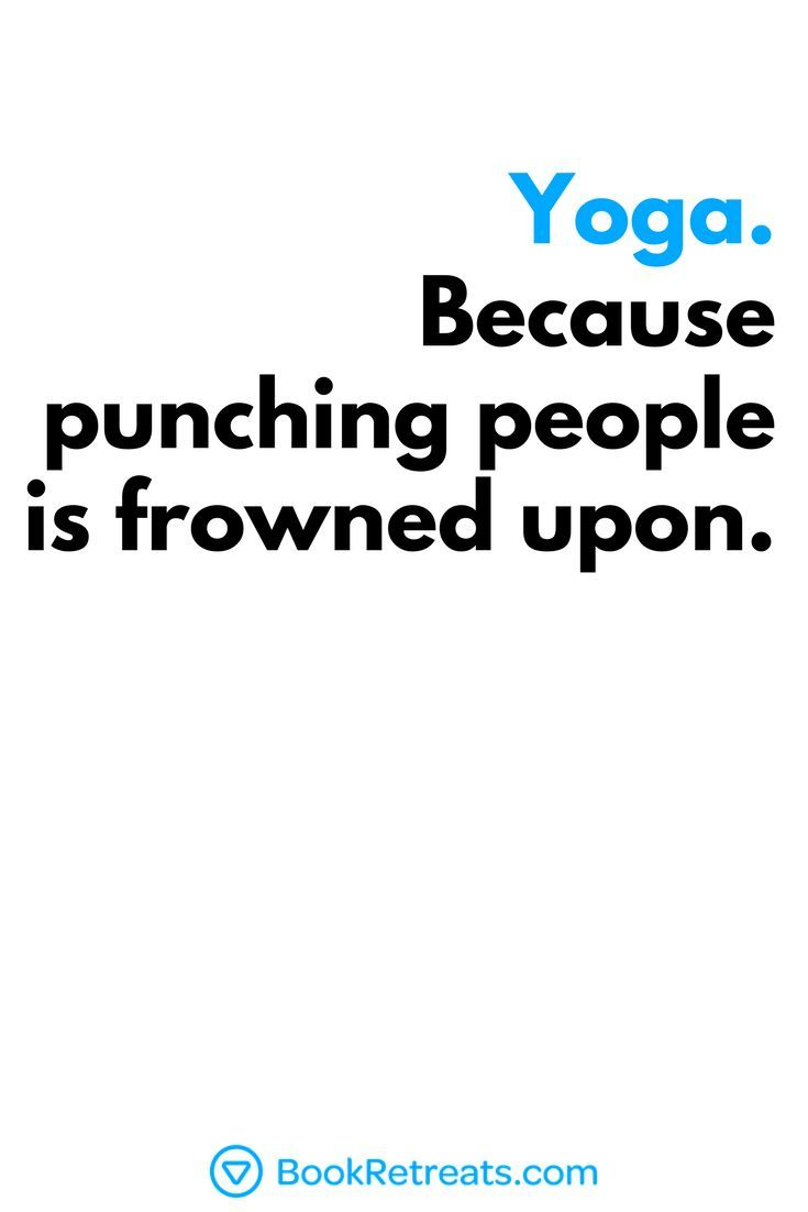 Click Through For More Funny Yoga Meditation Quotes Yoga Quotes Funny Funny Yoga Memes Funny Yoga Pictures