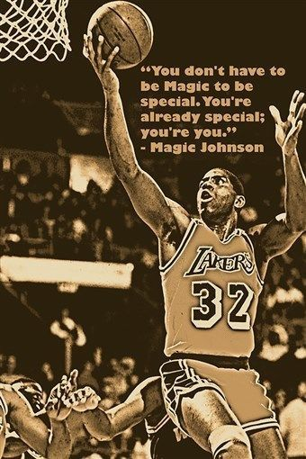 you don't have to be magic to be special MAGIC JOHNSON quote poster 24X36