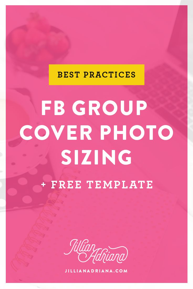 Best Practices: FB Group Cover Photo Sizing