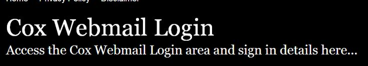 http://coxwebmail.loginq.com/         ,,,,, 	   	  Cox Webmail Login - Secure Sign In         ,,,,, 	   	  Secure Login | Access the Cox Webmail login here. Secure user login to Cox Webmail. To access the secure area for Cox Webmail you must proceed to the login page.
