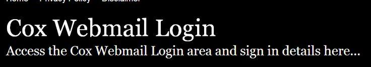 http://coxwebmail.loginq.com/         ,,,,,      Cox Webmail Login - Secure Sign In         ,,,,,      Secure Login | Access the Cox Webmail login here. Secure user login to Cox Webmail. To access the secure area for Cox Webmail you must proceed to the login page.