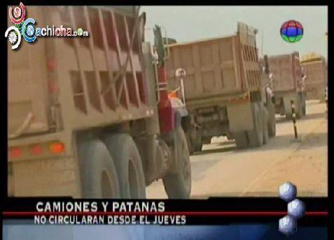 Camiones Y Patanas No Circularán Desde El Jueves Santo #Video