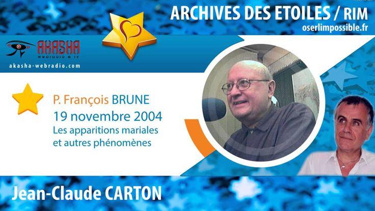 François BRUNE | Les apparitions mariales et autres phénomènes | Archive...