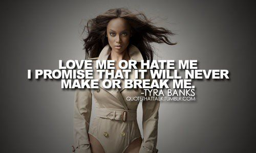 tyra banks quotes | tyra banks quotes 6