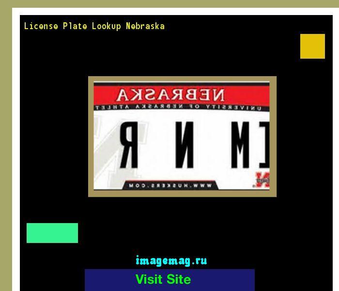 License plate lookup nebraska 180706 - The Best Image Search