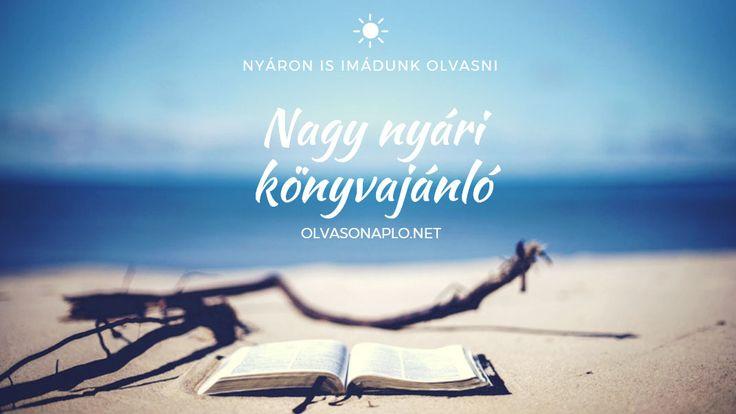 Strandra vagy szobába, külföldre vagy itthonra, nyaralásra vagy diákmunka utánra, gyermek és ifjúsági regényeket ajánlok olvasásra.