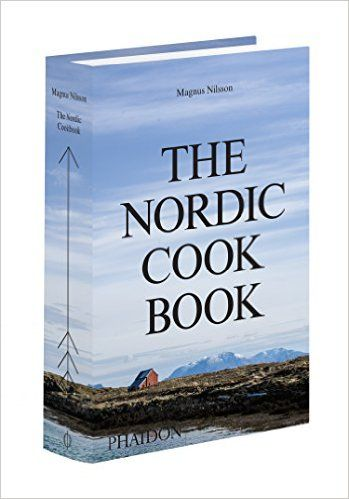 On my wish list: The Nordic Cookbook: Magnus Nilsson: 9780714868721: