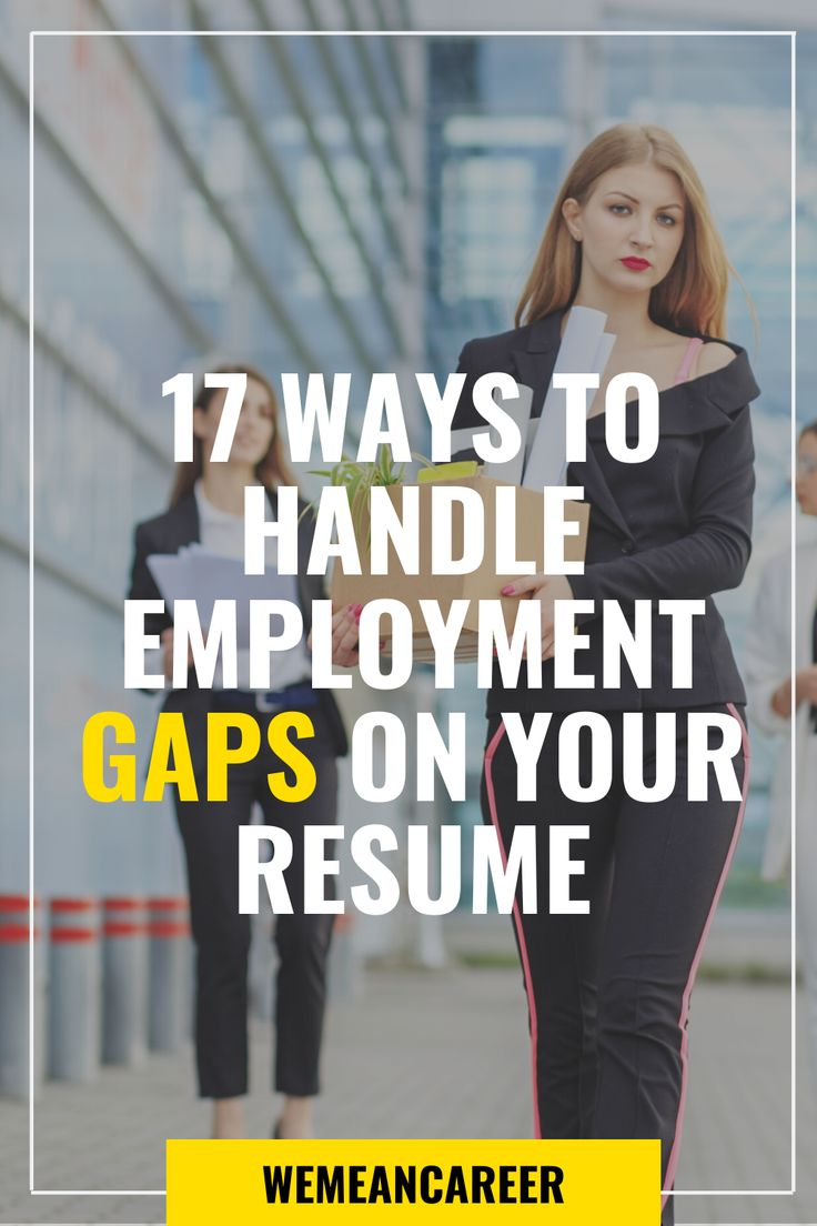 How to handle employment gaps on your resume in 2020