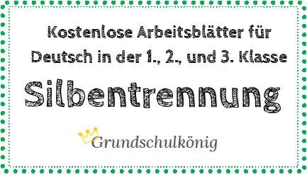 Kostenlose Übungen und Aufgaben zum Thema Silbentrennung für Deutsch in den Klassen 1, 2 und 3 #deutsch #Grundschule #aufgaben #Übungen #lernen