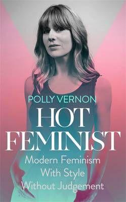 Hot Feminist (July)