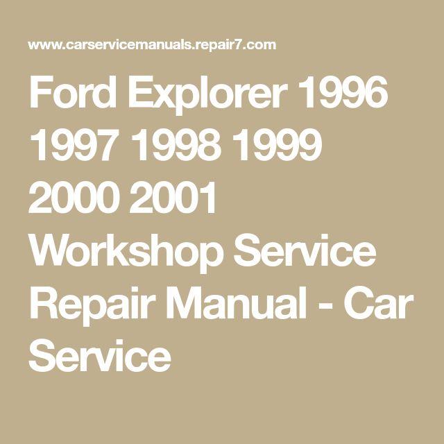 Ford Explorer 1996 1997 1998 1999 2000 2001 Workshop