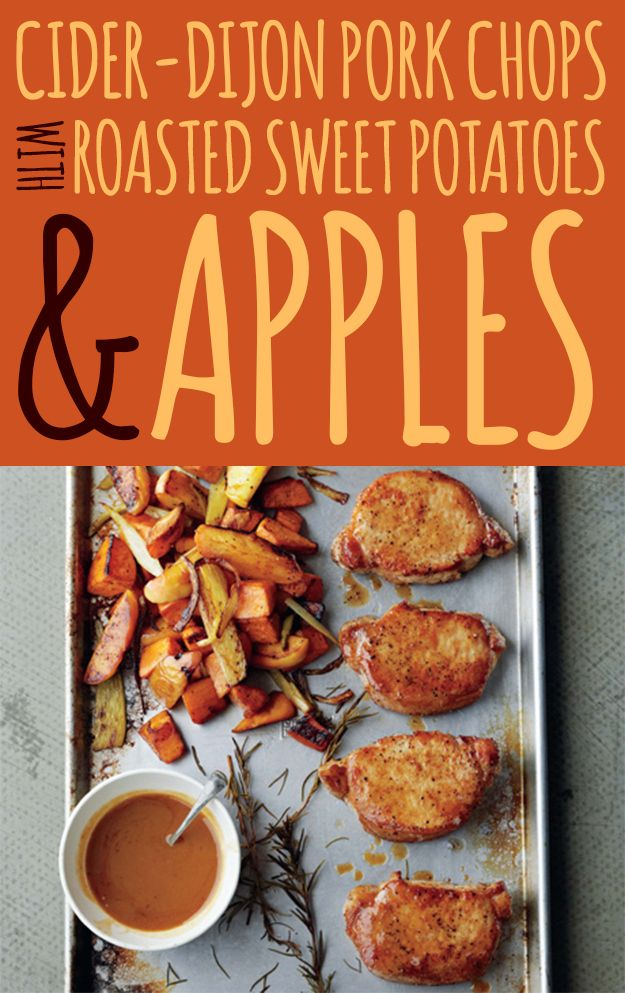 cider-dijon pork chops with roasted sweet potatoes