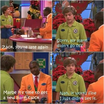 Zack, and his alarm clock on disney series the suite life on deck LOL
