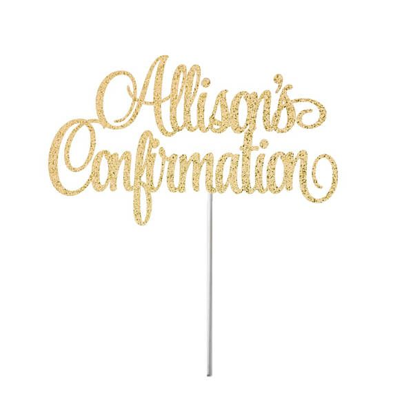 Personalized Confirmation Cake Topper  Religious Cake Topper