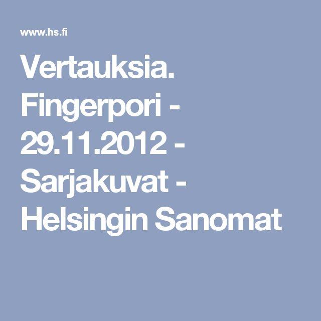 Vertauksia. Fingerpori - 29.11.2012 - Sarjakuvat - Helsingin Sanomat
