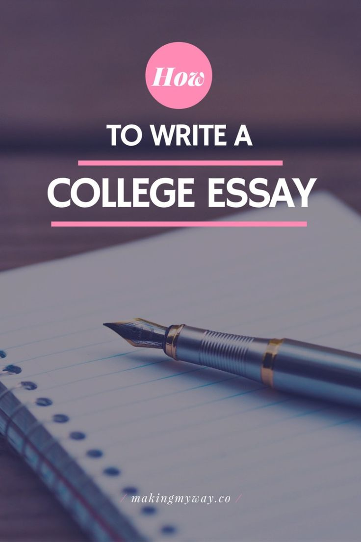 best making my way my blog images college  how to write a college essay