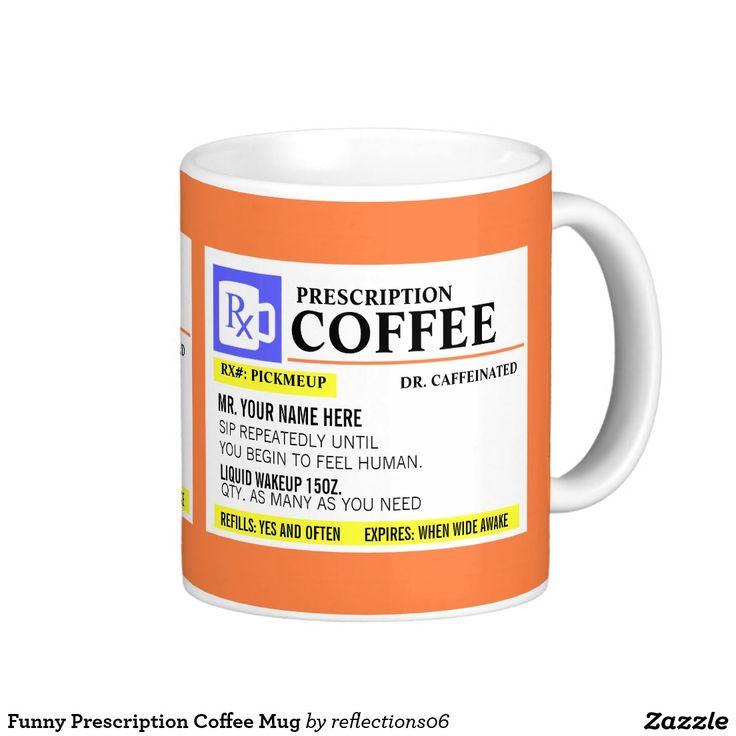 #Funny #Prescription #Coffee #Mug
