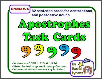 Use these 32 apostrophe task cards to reinforce this important skill. Each card requires students to both write the word correctly (by adding the apostrophe), and to tell whether the word is a contraction or a possessive noun. $