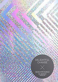 Shin Hye Sung - Shin Hye Sung 10th Anniversary Making DVD: Delightful Change [DVD]