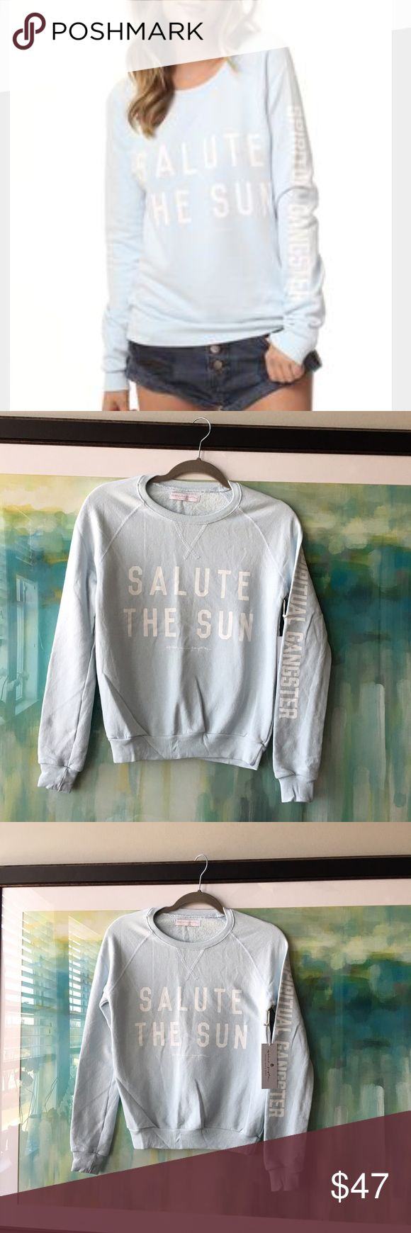 Spiritual Gangster Sweatshirt Spiritual Gangster Sweatshirt in Frost (light blue). Salute the Sun script! Very cute! 💖🎉🙌 Spiritaul Gangster Tops Sweatshirts & Hoodies