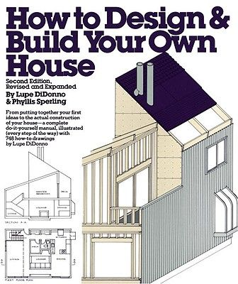 How to design and build your own home