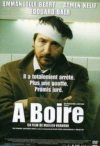 A boire: Amazon.fr: Edouard Baer, Emmanuelle Beart, Marion Vernoux: DVD & Blu-ray