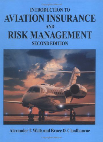 Introduction to Aviation Insurance and Risk Management, Second Edition