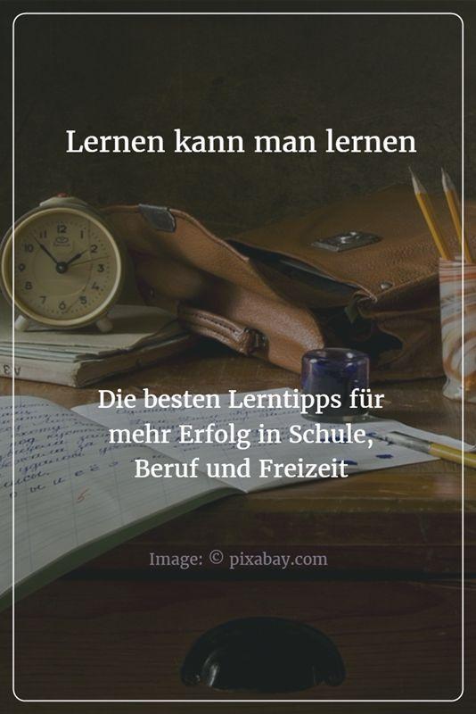 Lernen mit Spaß und mit Erfolg? - So schwer ist das gar nicht! Wer ein paar einfache Regeln beherzigt, macht sich das Lernen viel leichter ...