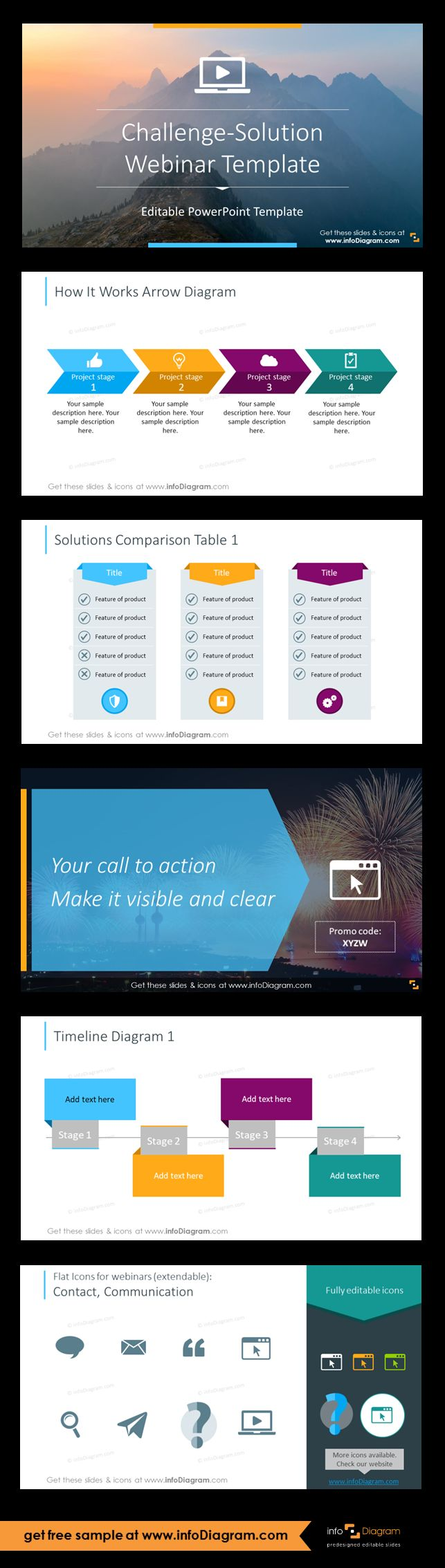 This PowerPoint Template contains predesigned webinar content examples, editable graphics and slide layouts for preparing professional webinar course. The template can be used to prepare webinar presentation for any webconferencing software. You can add a timeline illustrating how your solution works, what stages it has. Optionally use a table for comparing various solutions. Don't forget to close the webinar talk with clear Call to Action. Illustrate webinar with catchy icons.
