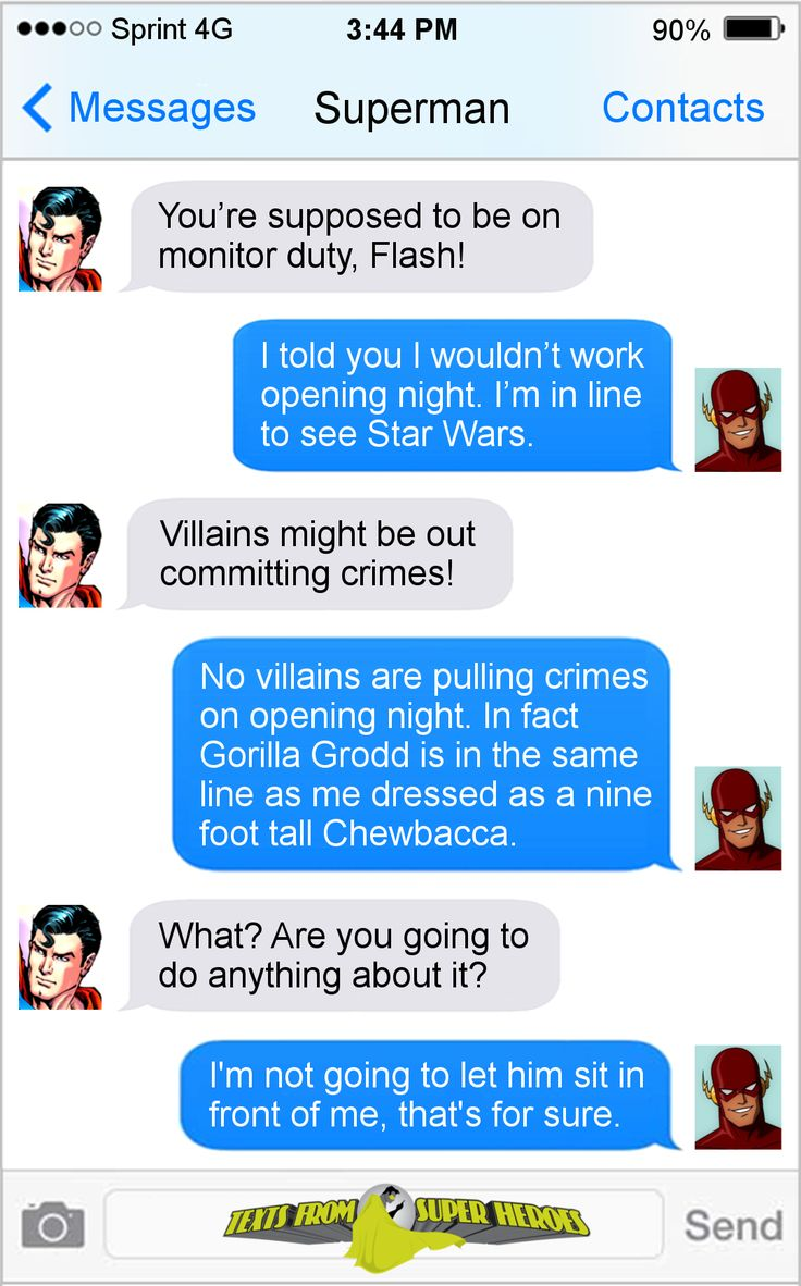 Lump it Superman. Star Wars VII is more important. Texts From Superheroes