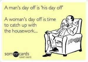 Afbeeldingsresultaat voor man's day off vs women
