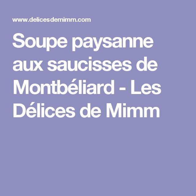 Soupe paysanne aux saucisses de Montbéliard - Les Délices de Mimm