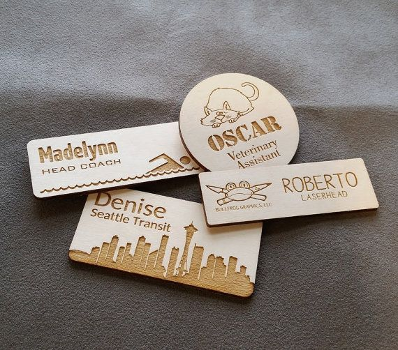 Hello!  These name badges are cut from 1/8 thick Baltic birch plywood. Theyre quite strong and durable, and can be made in almost any shape. I can