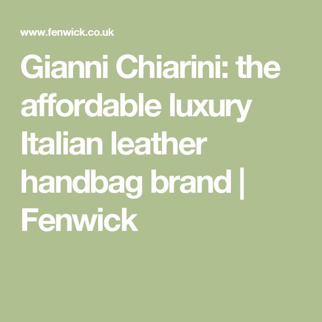 Gianni Chiarini: the affordable luxury Italian leather handbag brand | Fenwick