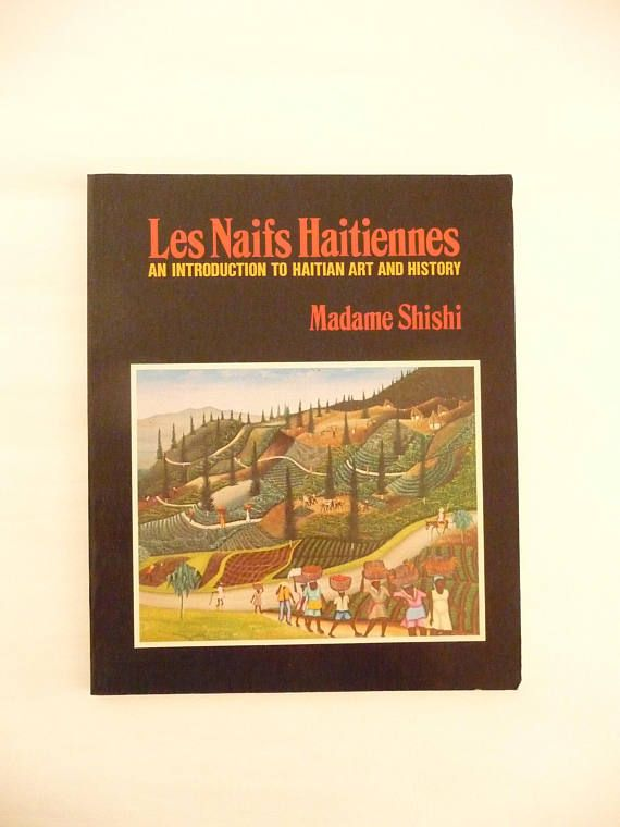 Vintage Art Book Les Naifs Haitiennes An Introduction To