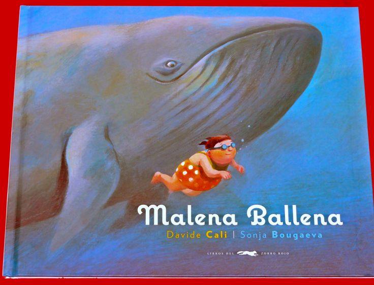 Malena Ballena, de Davide Cali (Ed. Libros del Zorro Rojo). Cuento ...