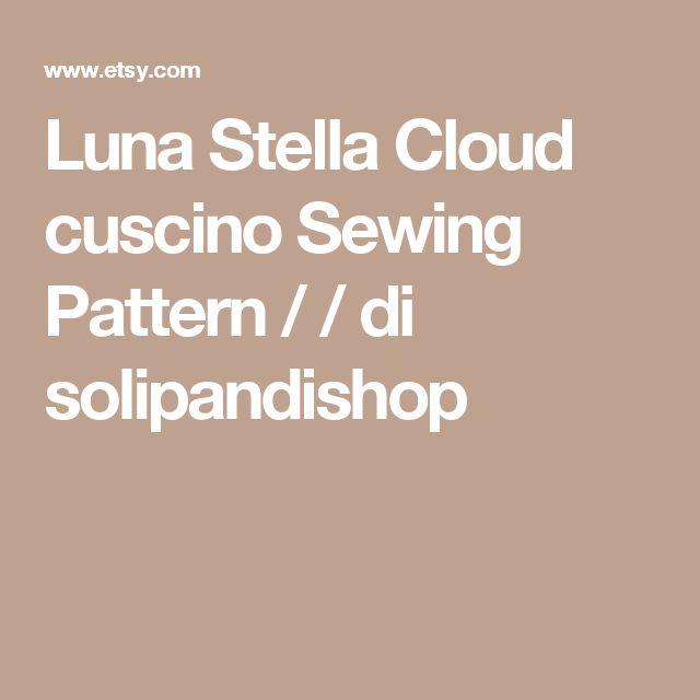 Luna Stella Cloud cuscino Sewing Pattern / / di solipandishop