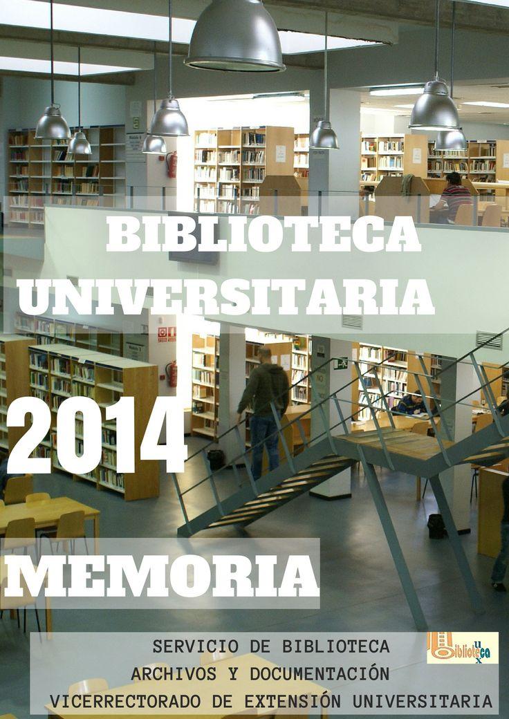 La Biblioteca de la UEx en el 2014. Resúmen de la memoria anual